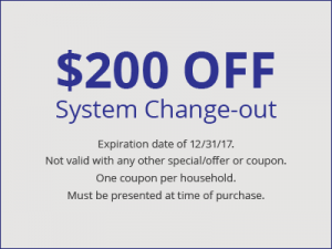 $200 Off System Change-out