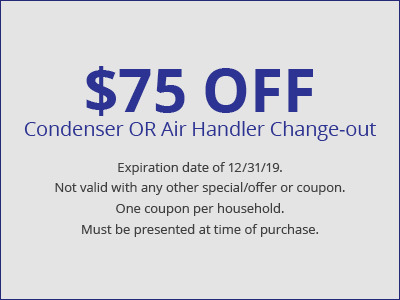 $75 off condenser or air handler change-out